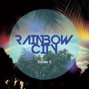 Rainbow City, Vol. 3 (House & Summer Tunes)
