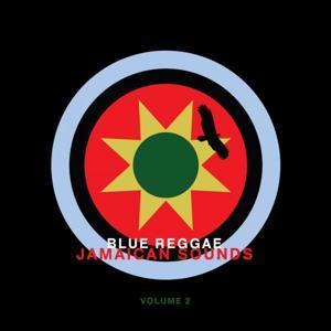 Blue Reggae - Jamaican Sounds, Vol. 2