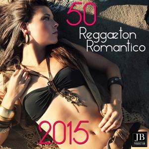 50 Reggaeton Romantico