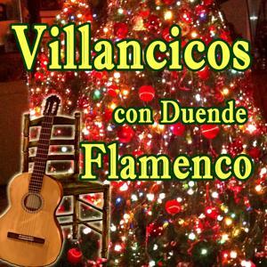 Villancicos Con Duende Flamenco