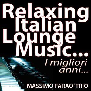 Relaxing italian lounge music... I migliori anni...