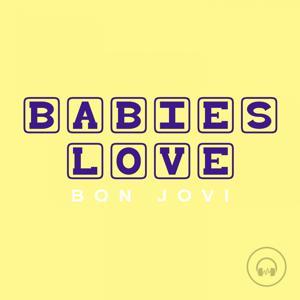Babies Love Bon Jovi