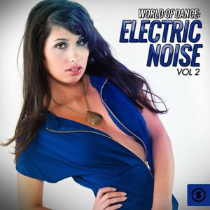World of Dance Electric Noise, Vol. 2