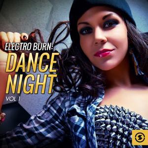 Electro Burn: Dance Night, Vol. 1