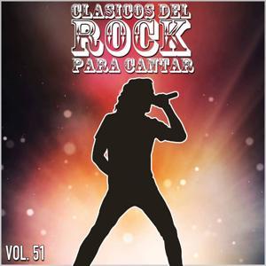 Clasicos del Rock Para Cantar: Vol. 51