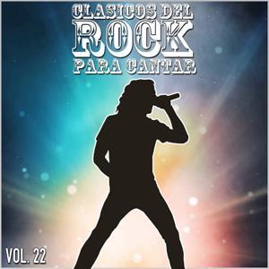 Clasicos del Rock Para Cantar: Vol. 22