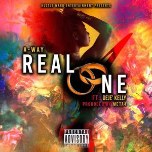 Real One (feat. Deje' kelly)