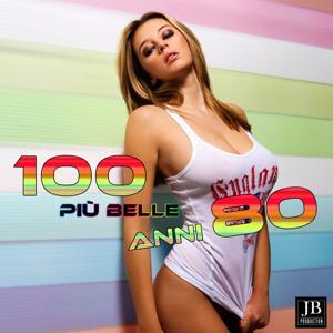 100 Piu' Belle Anni 80