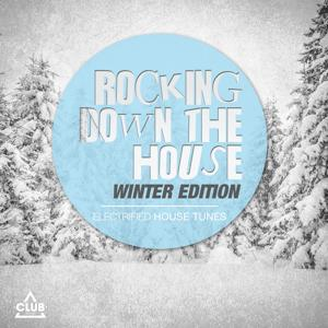 Rocking Down the House Winter Edition