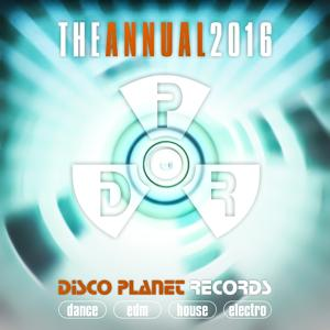 The Annual 2016: Disco Planet Records (Dance, EDM, House, Electro)