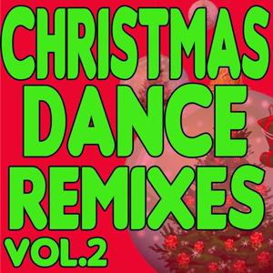 Christmas Dance Remixes, Vol. 2