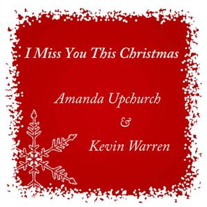 I Miss You This Christmas