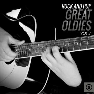 Rock and Pop Great Oldies, Vol. 3