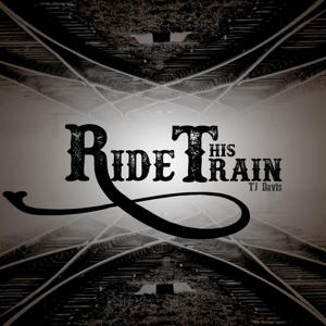 Ride This Train
