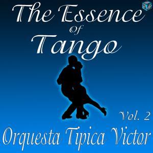 The Essence of Tango: Orquesta Tipica Victor, Vol. 2