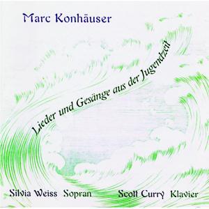 Marc Konhäuser: Lieder und Gesänge aus der Jugendzeit
