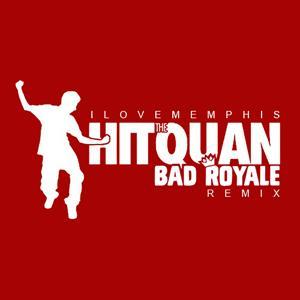 Hit the Quan (Bad Royale Remix)