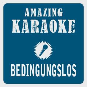Bedingungslos (Karaoke Version) (Originally Performed By Sarah Connor)