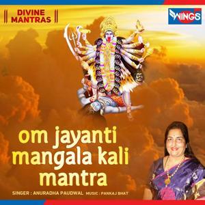 Om Jayanti Mangala Kali Mantra