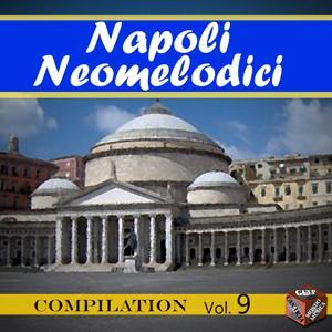 Neomelodici Compilation, Vol. 9