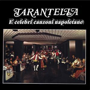 Tarantella e celebri canzoni napoletane