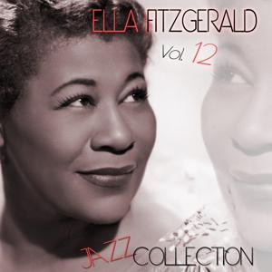 Ella Fitzgerald Jazz Collection, Vol. 12 (Remastered)