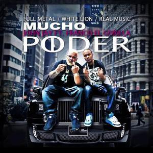Mucho Poder (feat. Franco El Gorila)