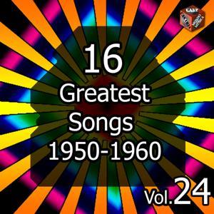16 Greatest Songs 1950-1960, Vol. 24