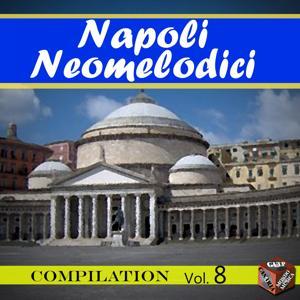 Neomelodici Compilation, Vol. 8