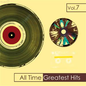 All Time Greatest Hits, Vol. 7