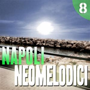 Napoli Neomelodici, Vol. 8