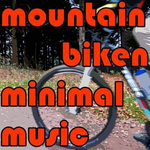 mountain biken minimal music