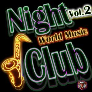 Night Club: World Music, Vol. 2