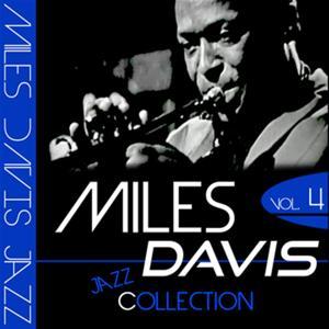 Miles Davis Jazz Collection, Vol. 4 (Remastered)