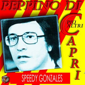 Peppino Di Capri: Speedy Gonzales