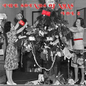 The Sounds Of Xmas, Vol. 2