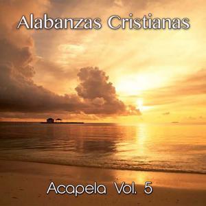 Alabanzas Cristianas Acapela, Vol. 5
