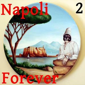 Napoli Forever, Vol. 2