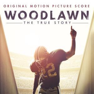 Woodlawn (Original Motion Picture Score)