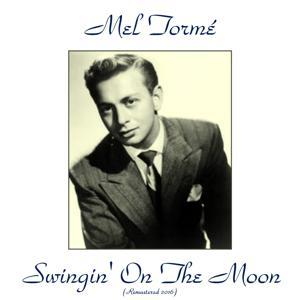 Swingin' on the Moon (Remastered 2016)