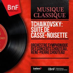 Tchaikovsky: Suite de Casse-noisette (Mono Version)