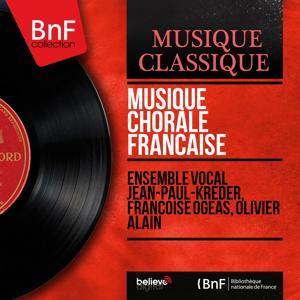 Musique chorale française (Mono Version)