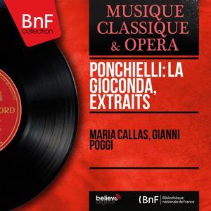 Ponchielli: La Gioconda, extraits (Mono Version)