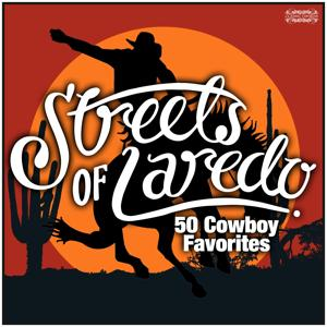 Streets of Laredo - 50 Cowboy Favorites