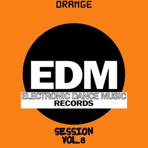 EDM Electronic Dance Music Session, Vol. 8