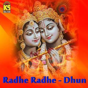 Radhe Radhe - Dhun