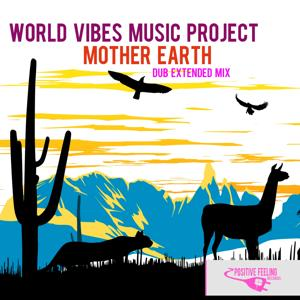 Mother Earth (Dub Extended Mix)