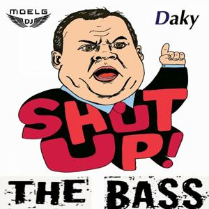 Shut Up the Bass