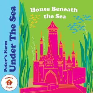 House Beneath The Sea