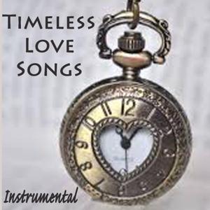 Timeless Love Songs - Instrumental